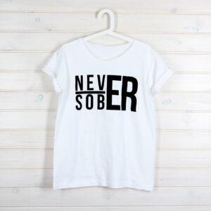koszulka never sober